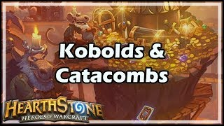 [Hearthstone] Kobolds & Catacombs Expansion