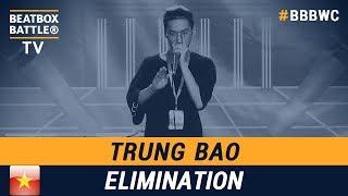 Trung Bao from Vietnam - Men Elimination - 5th Beatbox Battle World Championship