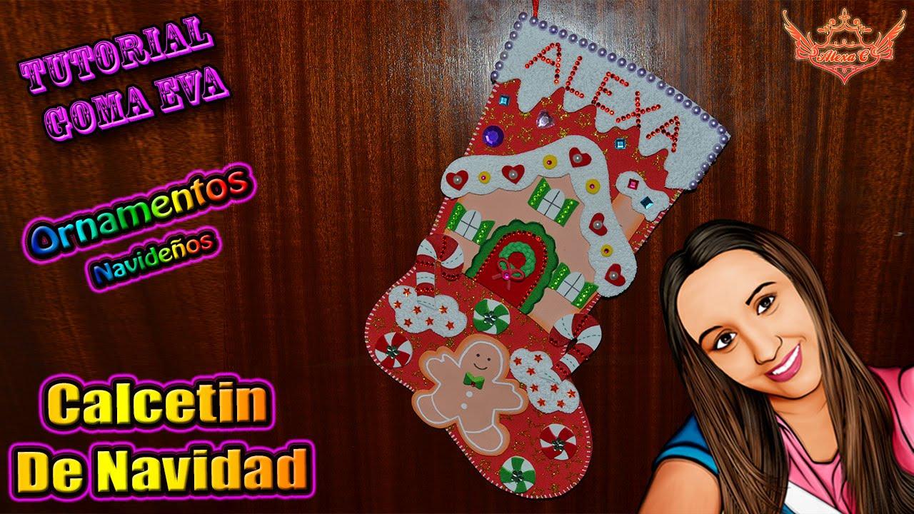 Tutorial calcet n de navidad de goma eva foamy youtube - Calcetin de navidad ...