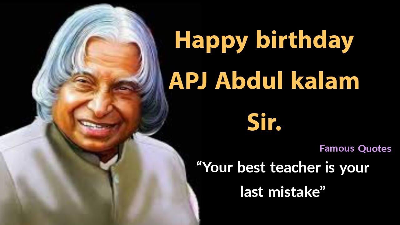 Happy Birthday Apj Abdul Kalam Sir Motivational Quotes For Students Whatsapp Status Video Youtube