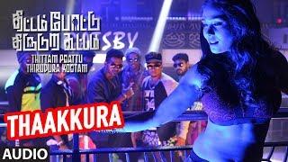 Thaakkura Full Song | Thittam Poattu Thirudura Kootam | Kayal, Radhakrishnan, Satna