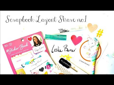 Scrapbook Layout Share No.1 February&march 2018