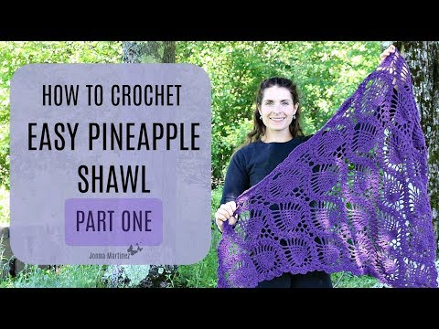 How to Crochet Lacy Pineapple Shawl Part 1 of 2 | Doovi