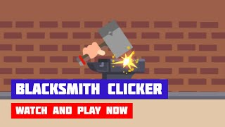 Blacksmith Clicker · Game · Gameplay