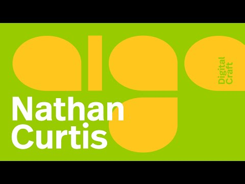 Nathan Curtis  |  Digital Craft Welcome and Introduction