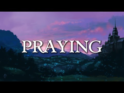Kesha - Praying (Lyrics/Lyrics Video)