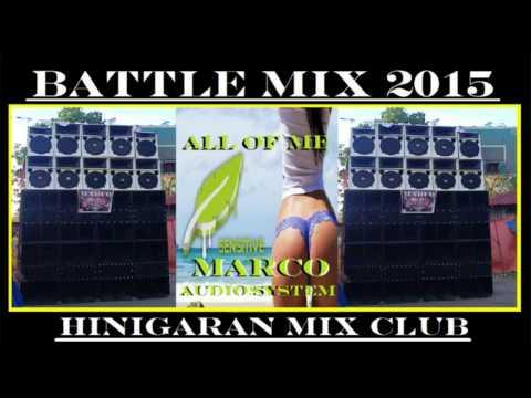 BATTLE MIX 2015 [HINIGARAN MIX CLUB] DJMARCO CLEANMIX