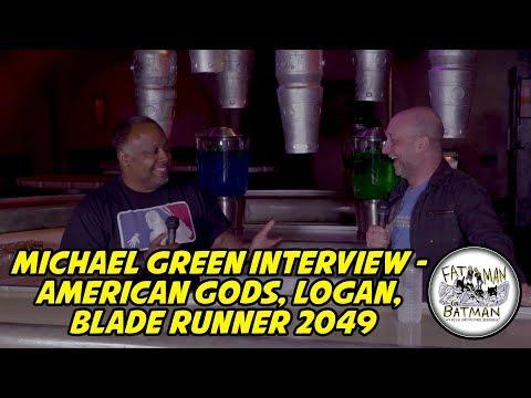 MICHAEL GREEN INTERVIEW - AMERICAN GODS, LOGAN, BLADE RUNNER 2049