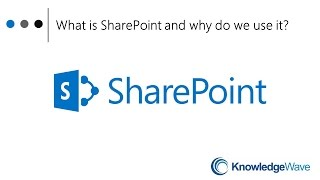 What is SharePoint and Why We Use It