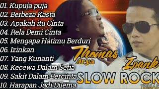 Download lagu Ipank Vs Thomas Arya Slow Rock Full Album Terbaru 2020|Lagu Minang