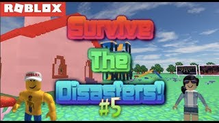Roblox - Survive the Disasters #5 W/ Angel Toon