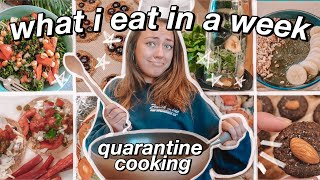what i eat in a WEEK in quarantine