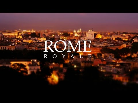 Rome Royale (Time-lapse, Tilt-shift, 4k)