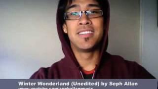 Winter Wonderland (Unedited) by Seph Allan