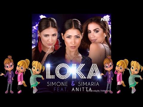 Simone & Simaria - Loka ft Anitta Alvin e as Esquiletes