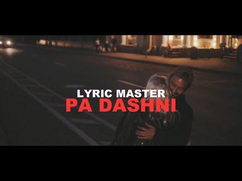 Lyric Master - Pa dashni 💔