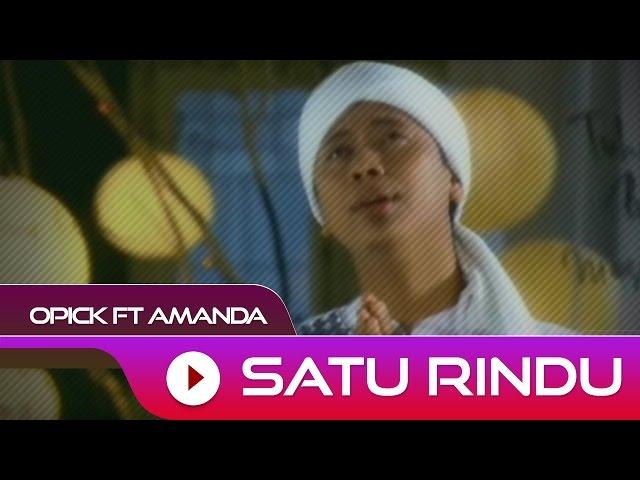 Opick Feat Amanda - Satu Rindu