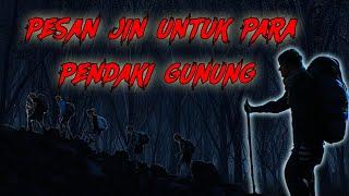 Download Lagu Pendaki Gunung Wajib Nonton !!! Pesan Jin Untuk Para Pendaki Gunung Semeru mp3
