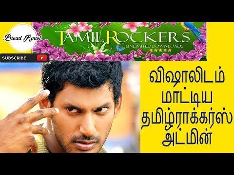 Tamil Rockers Admin Found By Vishal | Bread Roast