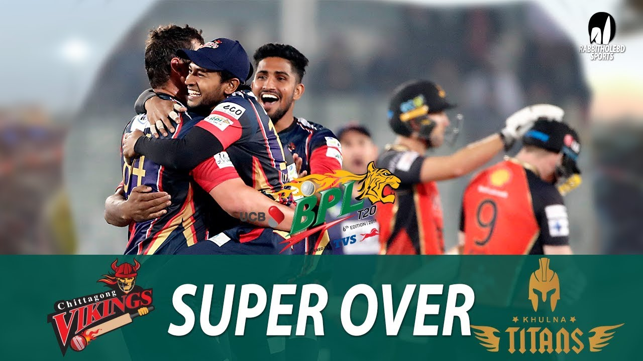 Super Over of Chittagong Vikings vs Khulna Titans || 11th Match || Edition 6 || BPL 2019