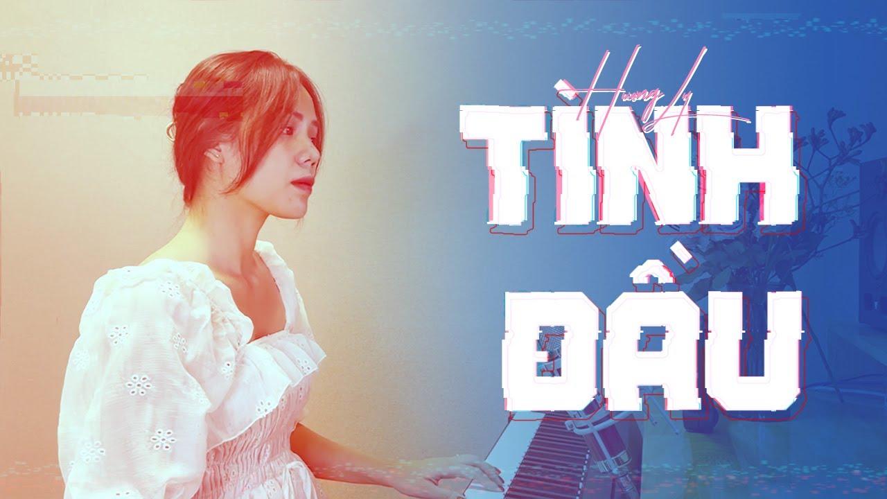 TÌNH ĐẦU - Tăng Duy Tân | Hương Ly Cover