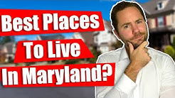 Best Places To Live In Maryland & How To Find Them
