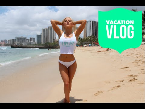 Vacation Vlog 1: Honolulu, Leg/Ab workout, healthy food on the go, & more!