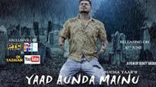 Yaad Aunda Mainu Sucha Yaar New Sad Whatsapp Status || Sad Status june 2019