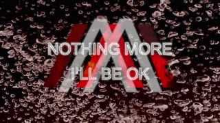 Nothing More - I'll Be Ok