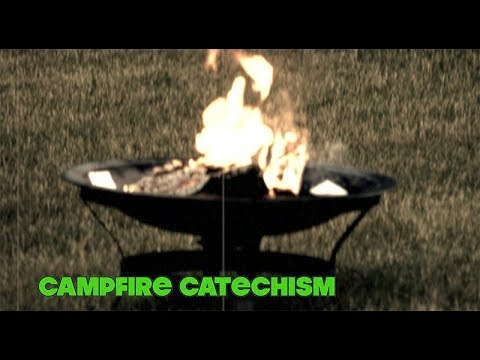 "2018 Campfire Catechism #3 - ""Amoris Laetitia"""