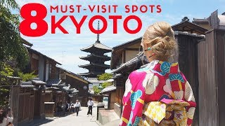 Kyoto Top 8 Must-Visit Places