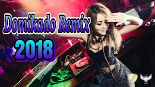 Domikado Remix 2018