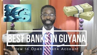 S5.E44 | Best Banks in Guyana and How to Open a Bank Account