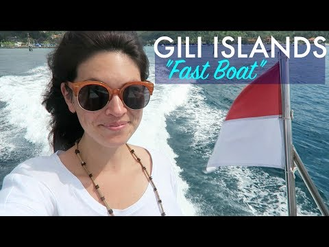 "THE GILI ISLANDS ""FAST BOAT"" // Padang Bai, Bali"