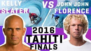 The Rematch to the Greatest Heat Ever! Kelly Slater VS John John Florence 2016 Tahiti FINALS