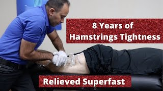 8 Years of Hamstrings Tightness Relieved In a Blink (REAL TREATMENT!!!)