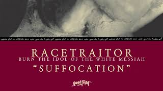 RACETRAITOR - Suffocation [OFFICIAL STREAM]