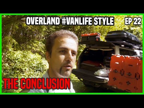 overland-camping-van-life-style---this-is-the-end-ep22