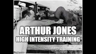 Arthur Jones - High Intensity Training
