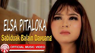 Elsa Pitaloka - Sabiduak Balain Dayuang [Official Music Video HD]