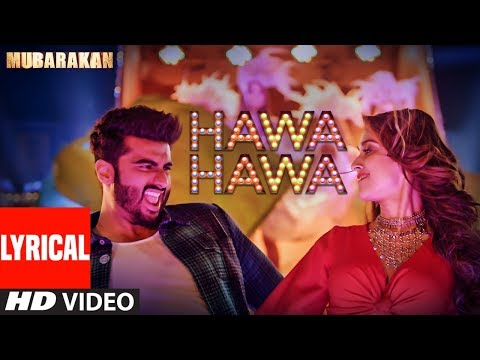 Hawa Hawa (Video Song) With Lyrics | Mubarakan |...