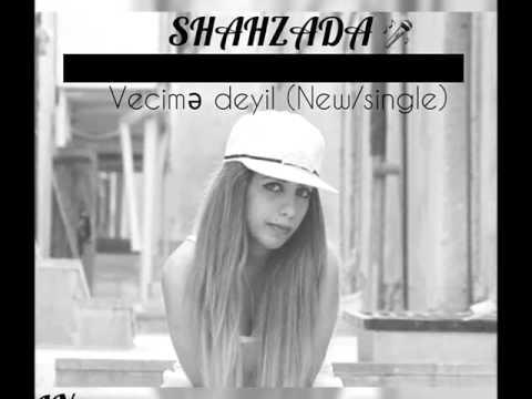Shahzade - Vecime deyil (Audio 2015)