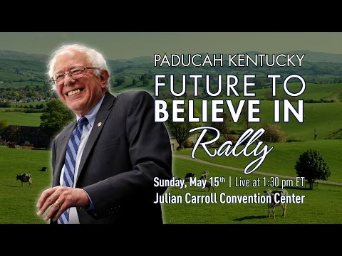 Bernie Sanders LIVE from Paducah, KY - A Future to Believe in Rally - #NotMeUs