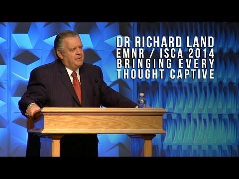 EMNR 2014 - Dr Richard Land - Bringing Every Thought Captive
