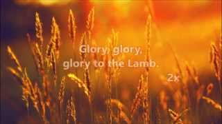 Glory to the Lamb - Terry MacAlmon