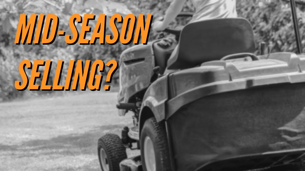 how to sell new lawn care business mid-season  1  2