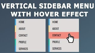 How to create Vertical Sidebar Menu with Hover effect using HTML and CSS only