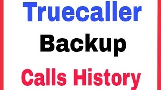 Truecaller || How To Set Backup In Truecaller