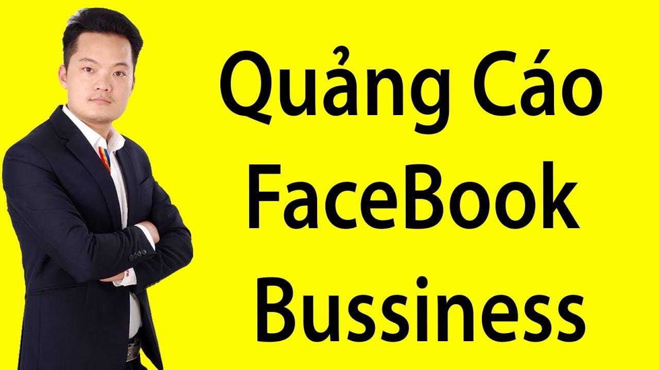 Bài 3 : Hướng Dẫn Tạo Tài Khoản Quảng Cáo FaceBook Bussiness Mới Nhất  2019