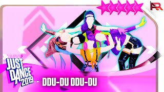 Just Dance 2019: DDU-DU DDU-DU - 5 Stars Gameplay